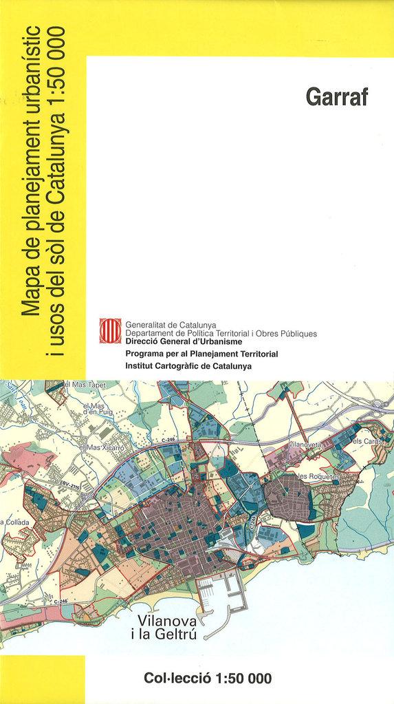 Mapa Urbanístic De Catalunya.Mapa De Planejament Urbanistic I Usos Del Sol De Catalunya 1 50 000 Garraf 17